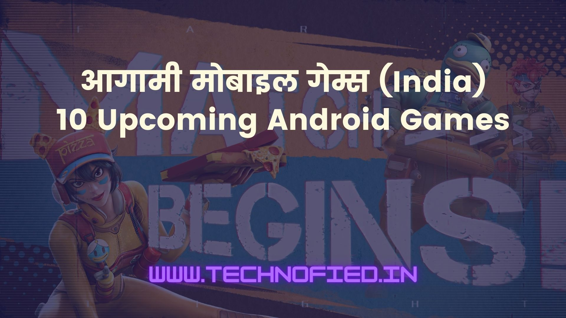 Upcoming Android Games
